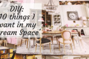 10 things I want in my 'Dream Space'