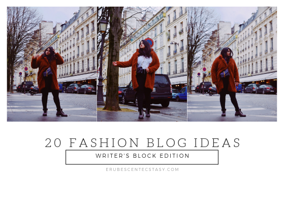 20 Fashion Blog Ideas (writer's block edition)